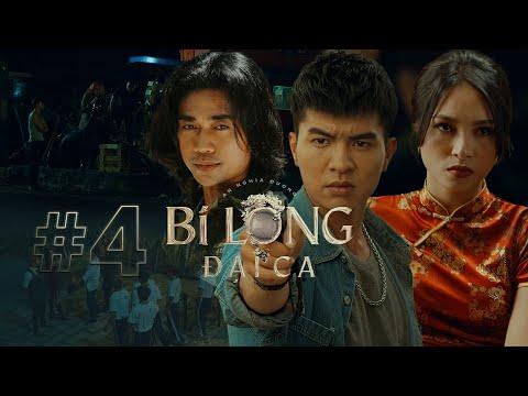 BI LONG ĐẠI CA Tập 4 | Hứa Minh Đạt, Khả Như, Steven Nguyễn, Lợi Trần | Webdrama Yang Hồ 2021