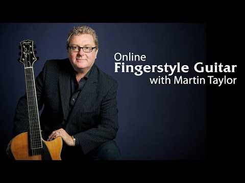 Fingerstyle Guitar Lessons with Martin Taylor - Promo