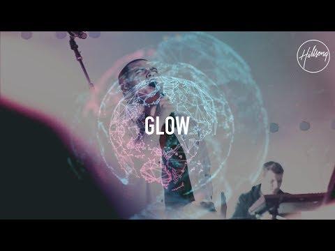 Glow - Hillsong Worship