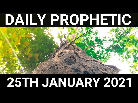 Daily Prophetic 25 January 2021 6 of 7