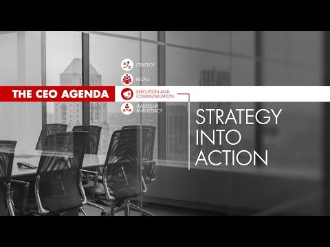 The CEO Agenda: Strategy into Action