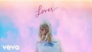 Taylor Swift - Miss Americana & The Heartbreak Prince (Official Audio)