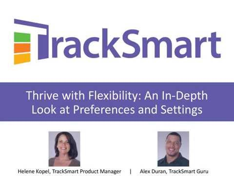 Thrive with Flexibility: An In-Depth Look at Preferences and Settings Webinar