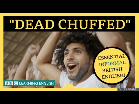 Dead Chuffed - English Explainers