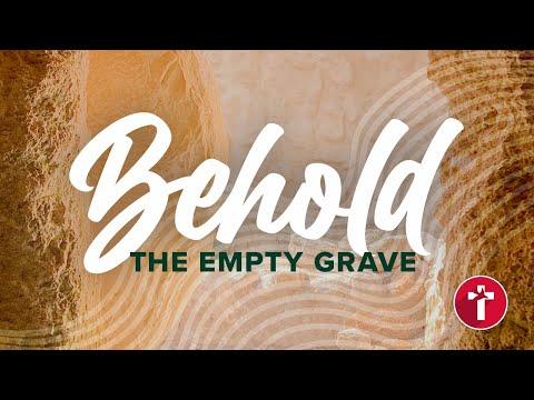 Behold, the Empty Grave  Louis Kotz