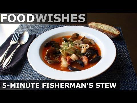5-Minute Fisherman's Stew - Food Wishes