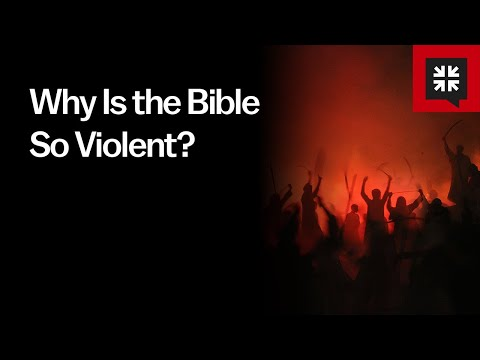 Why Is the Bible So Violent? // Ask Pastor John