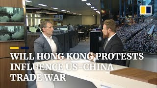 Could Hong Kong protests influence US-China trade talks?