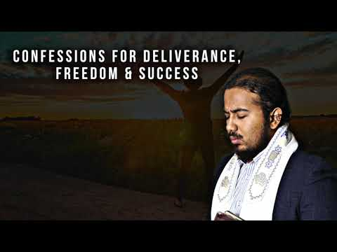 CONFESSIONS OF POWER FOR DELIVERANCE, FREEDOM AND SUCCESS - EVANGELIST GABRIEL FERNANDES