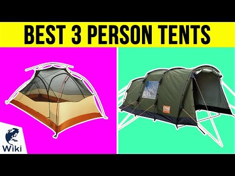 10 Best 3 Person Tents 2019