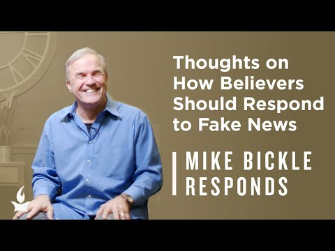 How Should Believers Respond to Fake News?  Mike Bickle Responds
