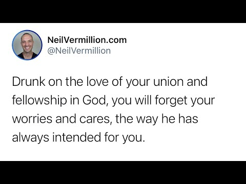 Drunk On Our Love And Fellowship Together - Daily Prophetic Word