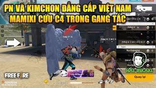 Free Fire   PN Và KIMCHON Thể Hiện Đẳng Cấp Việt Nam - Mamixi Cứu C4 Trong Gang Tấc   Rikaki Gaming