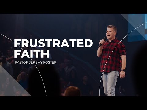 What to Do with Doubt  Pastor Jeremy Foster