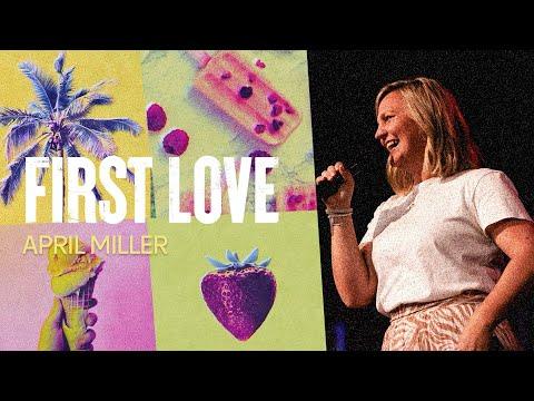 First Love  April Miller  Hillsong Church Online