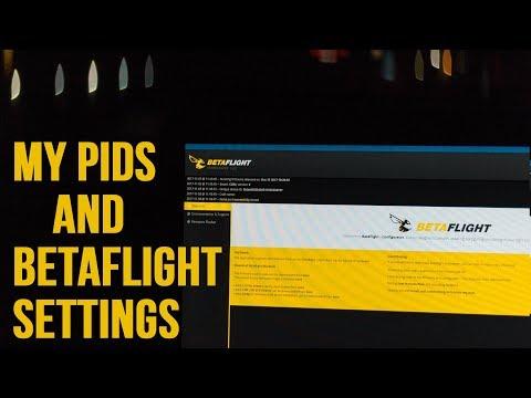 My Betaflight PIDs & Configuration - FPV Drone Freestyle