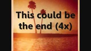 Kings Of Leon - The End Lyrics