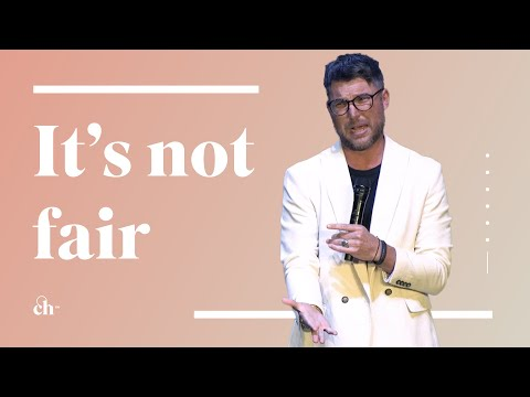 It's Not Fair // Judah Smith