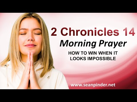 How to WIN When It Looks IMPOSSIBLE - Morning Prayer
