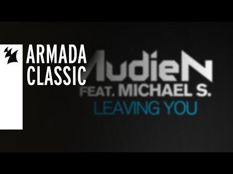 Audien feat. Michael S. - Leaving You - UCGZXYc32ri4D0gSLPf2pZXQ