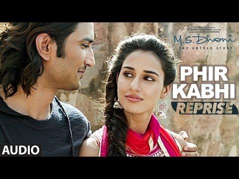 Phir Kabhi (Reprise) Lyrics - M.S. Dhoni | Arijit Singh