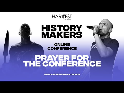 2020 History Makers Conference - Prayer For the Conference - Bishop Kevin Foreman