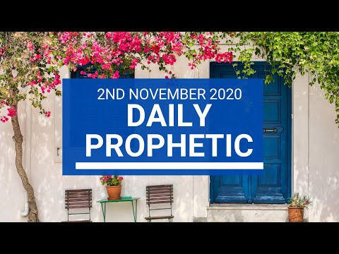 Daily Prophetic 2 November 2020 9 of 12 - Subscribe for Daily Prophetic Words