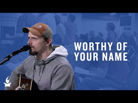 Worthy of Your Name -- The Prayer Room Live Moment