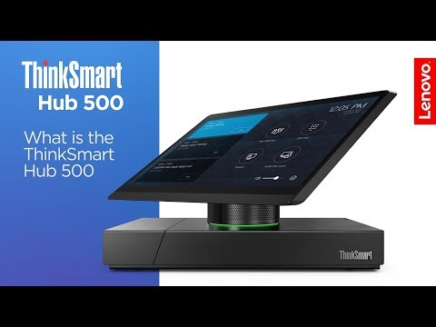 What Is the ThinkSmart Hub 500 - UCiNzWKyztaaAe6m0yx9ONLw