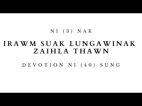 DEVOTION NI (3) NAK  IRAWM SUAK LUNGAWINAK ZAIHLA THAWN