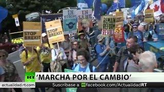 'Marcha por el cambio': protestas en Londres contra el Brexit
