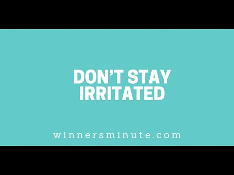 Dont Stay Irritated // The Winner's Minute With Mac Hammond