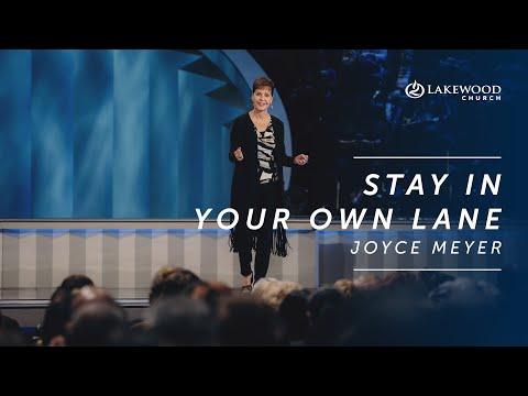 Stay In Your Own Lane  Joyce Meyer (2019)