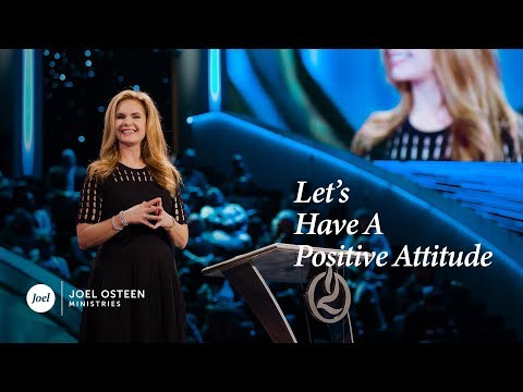 Victoria Osteen - Let's Have A Positive Attitude