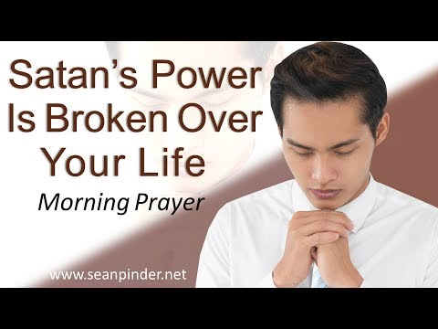 SATAN'S POWER IS BROKEN OVER YOUR LIFE - MARK 5 - MORNING PRAYER  PASTOR SEAN PINDER (video)