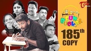 Fun Bucket | 185th Episode | Funny Videos | Telugu Comedy Web Series | Harsha Annavarapu | TeluguOne
