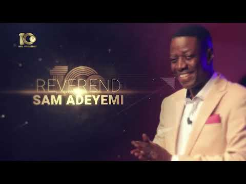 10th Anniversary Sunday Service with Reverend Sam Adeyemi - 11th October, 2020