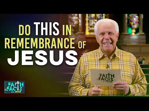 Faith the Facts: Do This In Remembrance Of Jesus  Jesse Duplantis