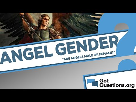 Are angels male or female?