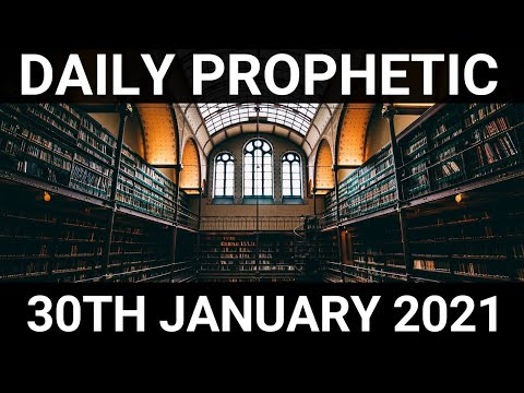 Daily Prophetic 30 January 2021 5 of 7