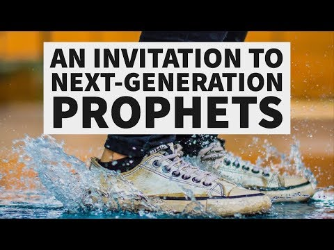 An Invitation for Next-Generation Prophets