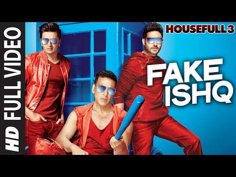 FAKE ISHQ LYRICS - Housefull 3 | Kailash Kher, Nakash Aziz