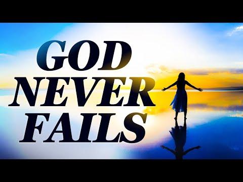God NEVER Fails - Live Re-broadcast