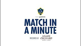 Match in a Minute presented by Angry Orchard: LA Galaxy 2, Seattle Sounders FC 2