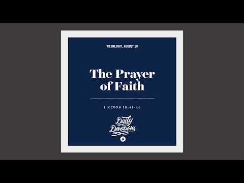 The Prayer of Faith - Daily Devotion