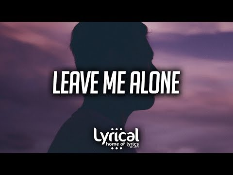 Ollie - Leave Me Alone (Lyrics) - UCnQ9vhG-1cBieeqnyuZO-eQ