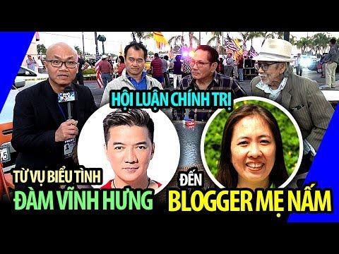Hội luận về cuộc biểu tình chống Đàm Vĩnh Hưng và về blogger Mẹ Nấm qua Mỹ