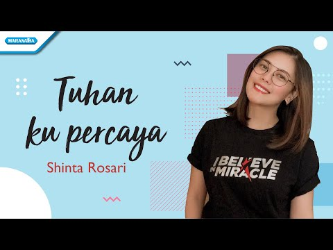 Tuhan Ku Percaya - Shinta Rosari (vertical video lyric)