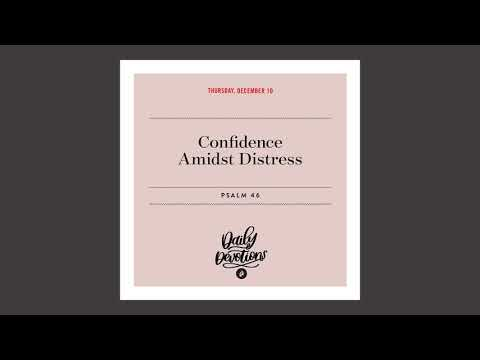 Confidence Amidst Distress   Daily Devotional