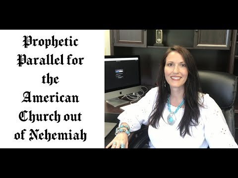 A Prophetic Parallel for the American Church out of Nehemiah